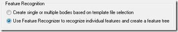 Feature recognizer option
